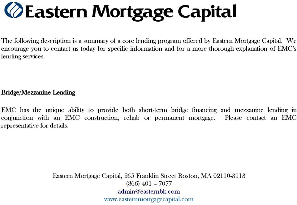 lending in conjunction with an EMC construction, rehab or
