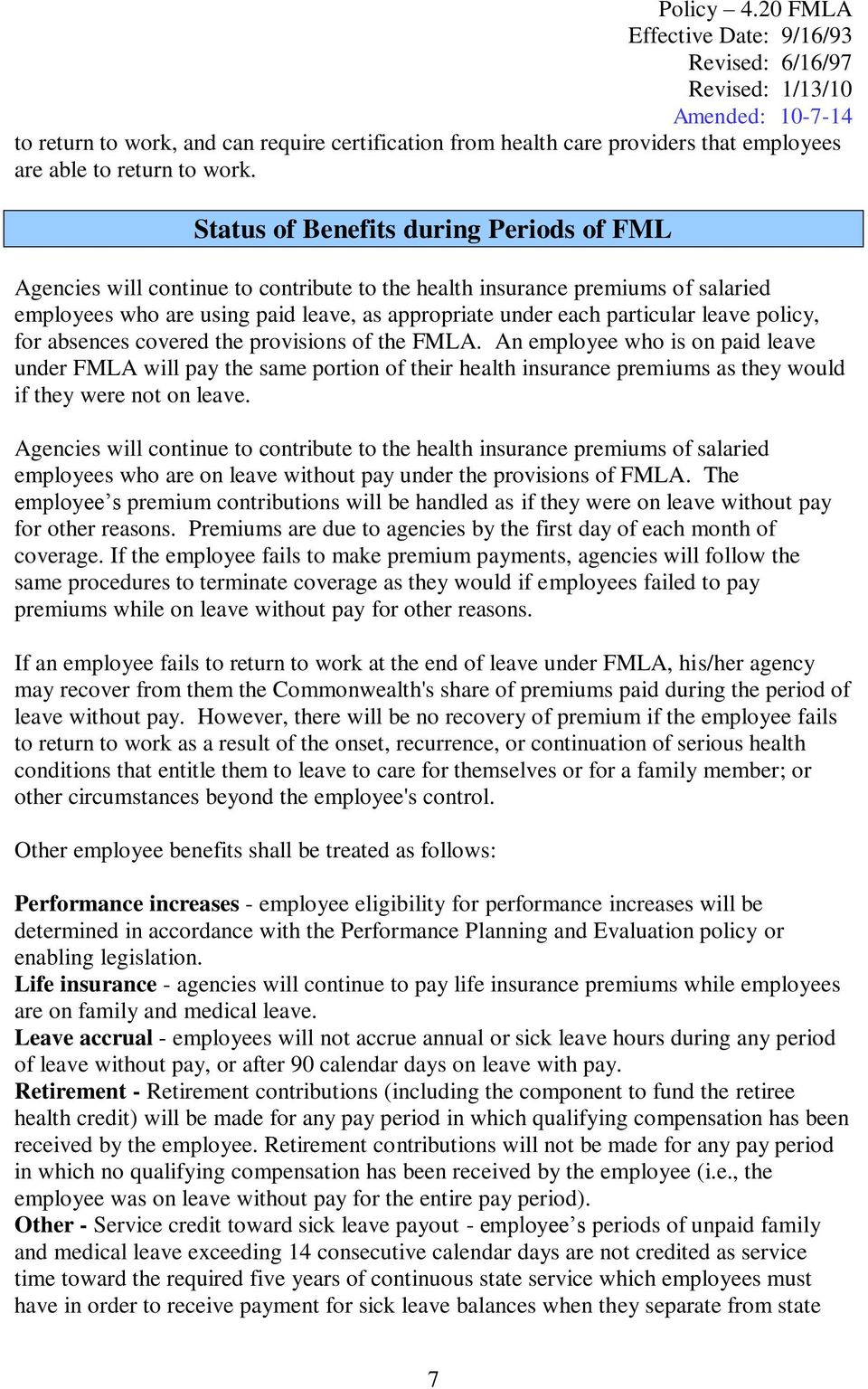 leave policy, for absences covered the provisions of the FMLA.