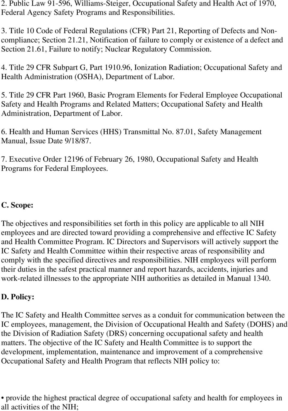 61, Failure to notify; Nuclear Regulatory Commission. 4. Title 29 CFR Subpart G, Part 1910.96, Ionization Radiation; Occupational Safety and Health Administration (OSHA), Department of Labor. 5.