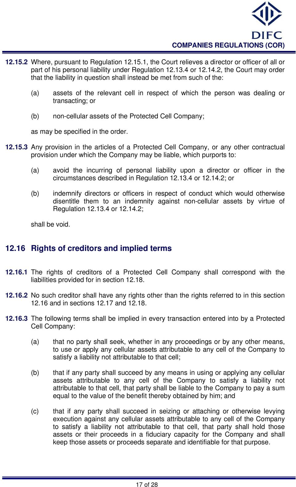 assets of the Protected Cell Company; as may be specified in the order. 12.15.