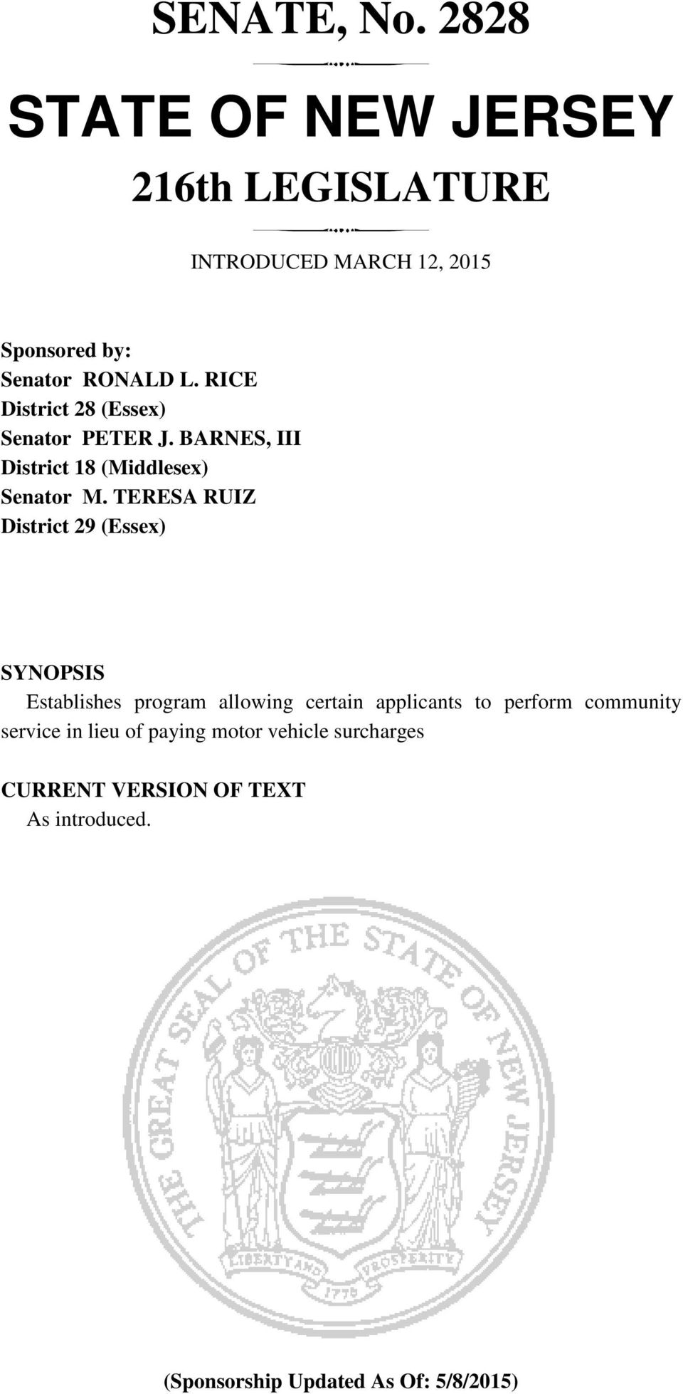 TERESA RUIZ District (Essex) SYNOPSIS Establishes program allowing certain applicants to perform