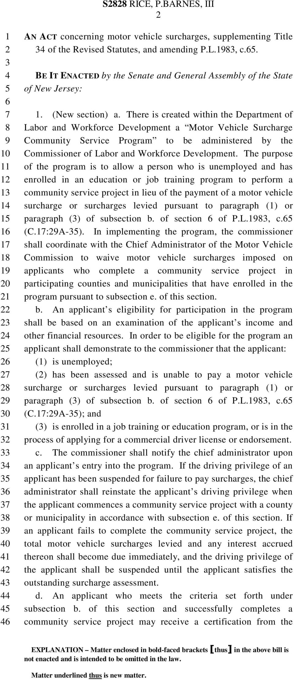 There is created within the Department of Labor and Workforce Development a Motor Vehicle Surcharge Community Service Program to be administered by the Commissioner of Labor and Workforce Development.