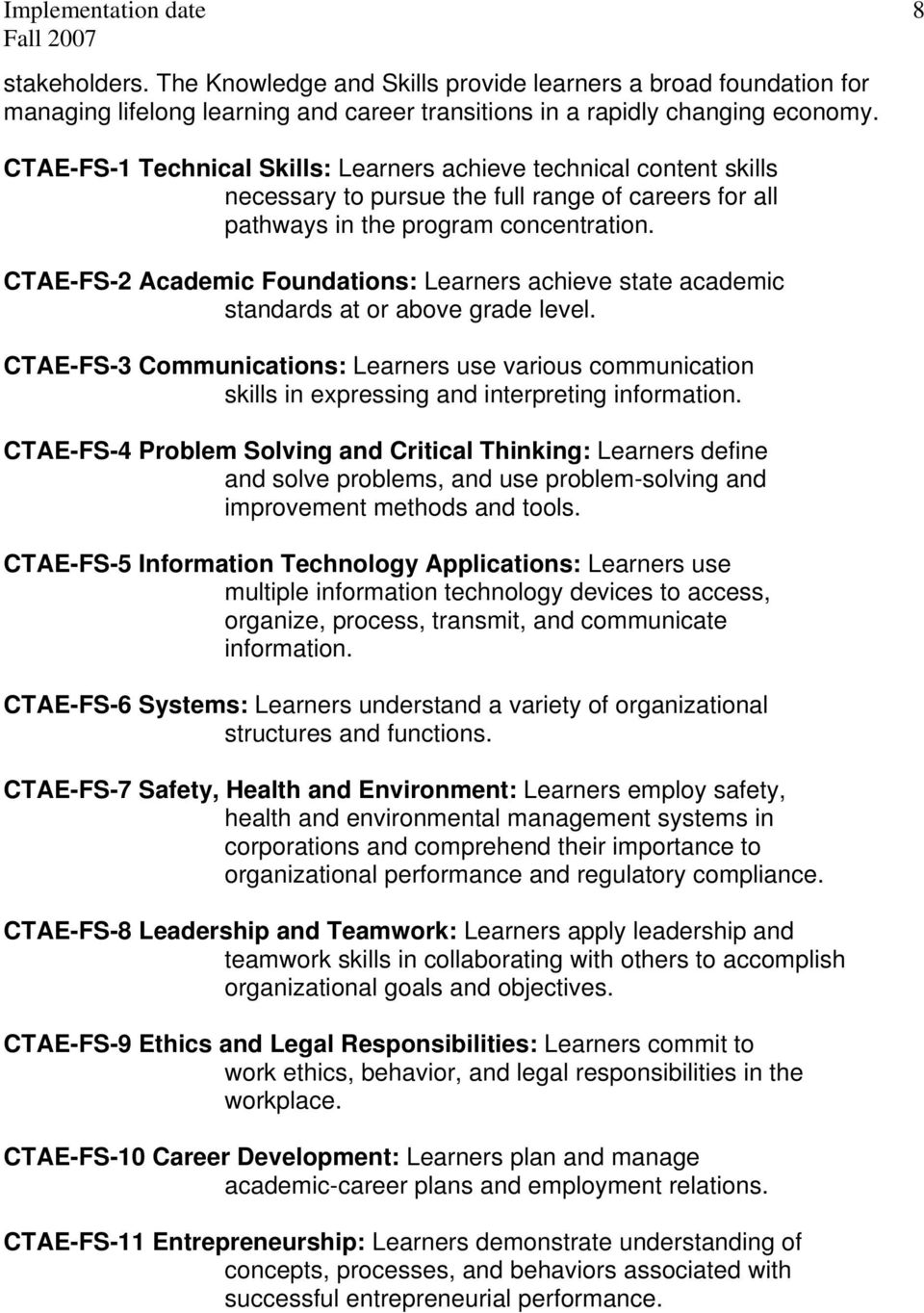 CTAE-FS-2 Academic Foundations: Learners achieve state academic standards at or above grade level.