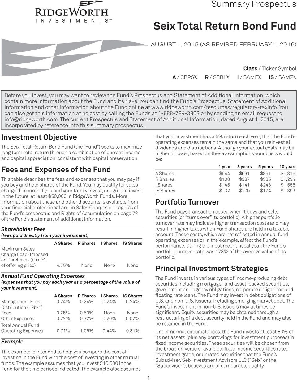 You can find the Fund s Prospectus, Statement of Additional Information and other information about the Fund online at www.ridgeworth.com/resources/regulatory-taxinfo.