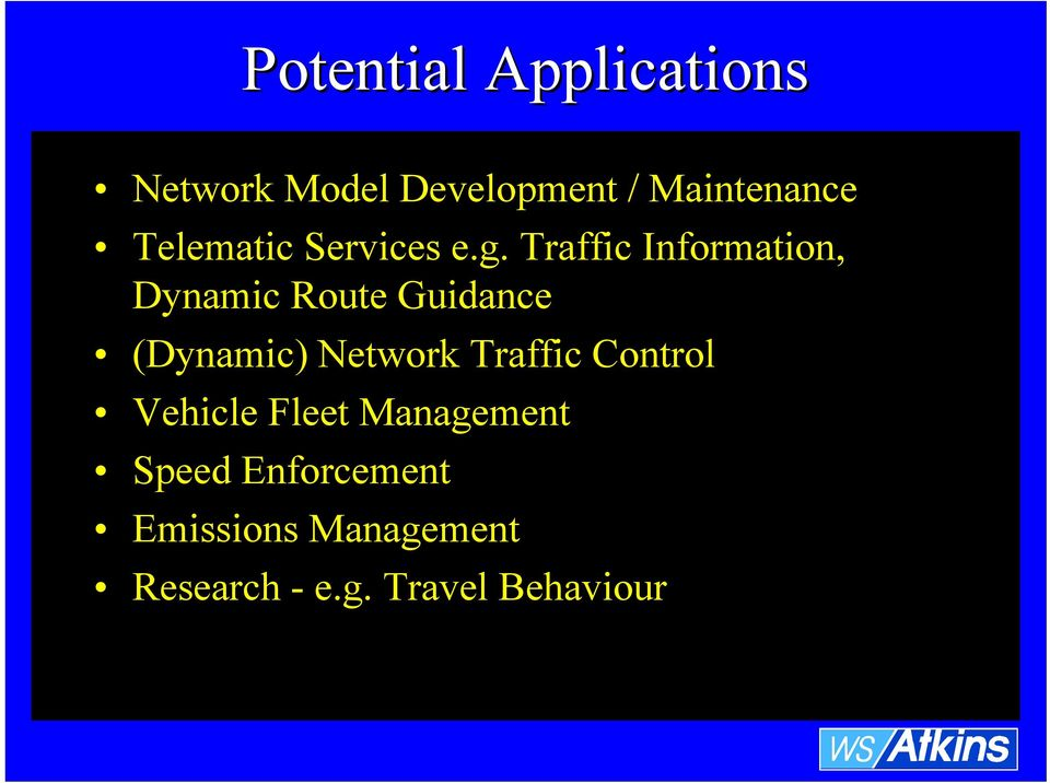 Traffic Information, Dynamic Route Guidance (Dynamic) Network