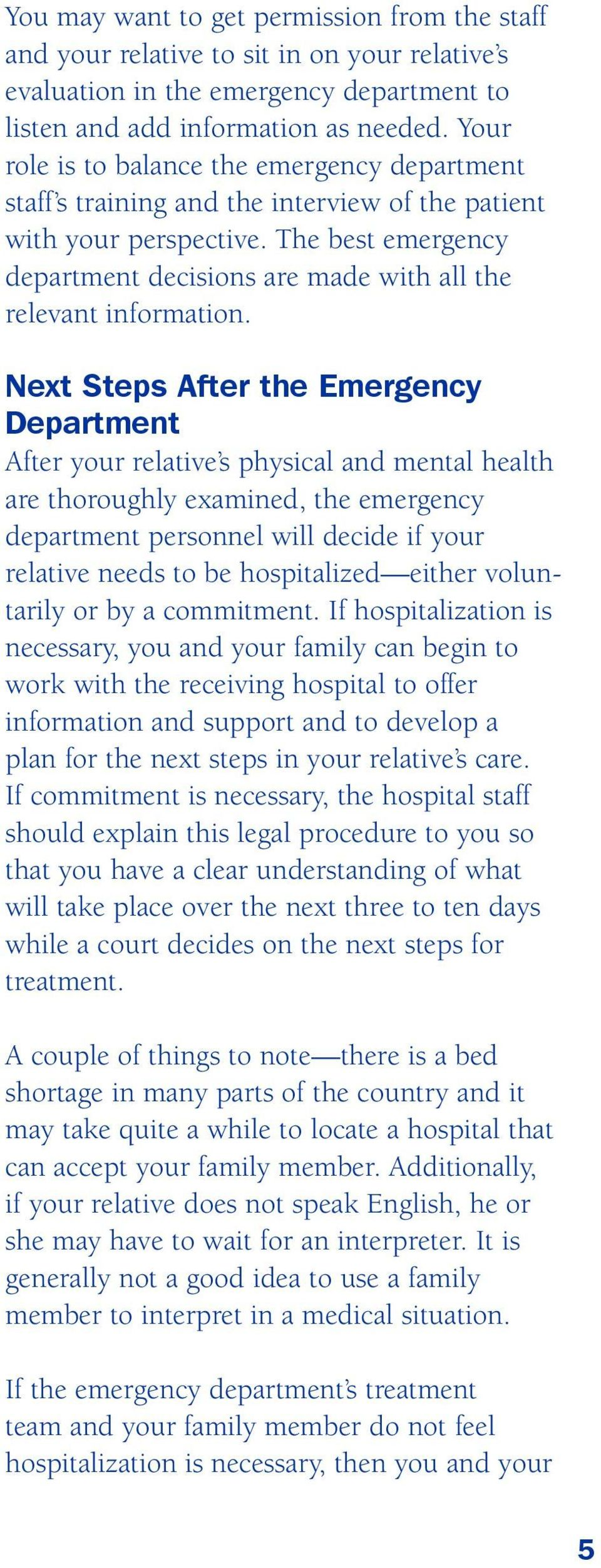 The best emergency department decisions are made with all the relevant information.