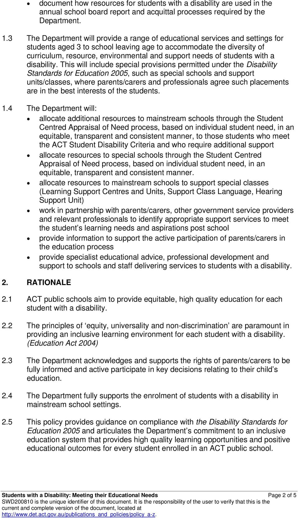 needs of students with a disability.