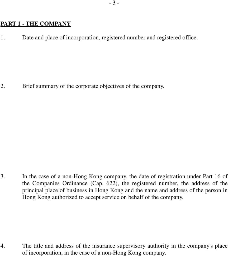 In the case of a non-hong Kong company, the date of registration under Part 16 of the Companies Ordinance (Cap.
