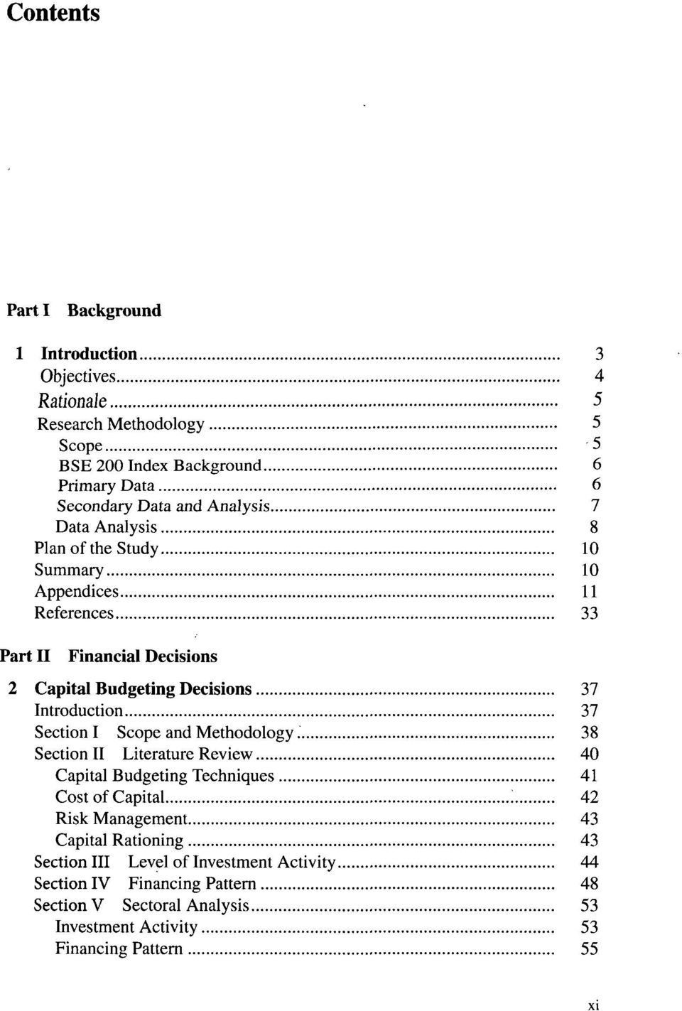 Introduction 37 Section I Scope and Methodology 38 Section II Literature Review 40 Capital Budgeting Techniques 41 Cost of Capital i 42 Risk Management 43