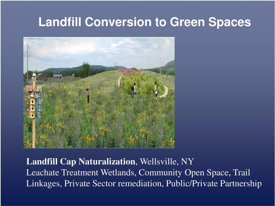 Wetlands, Community Open Space, Trail Linkages,