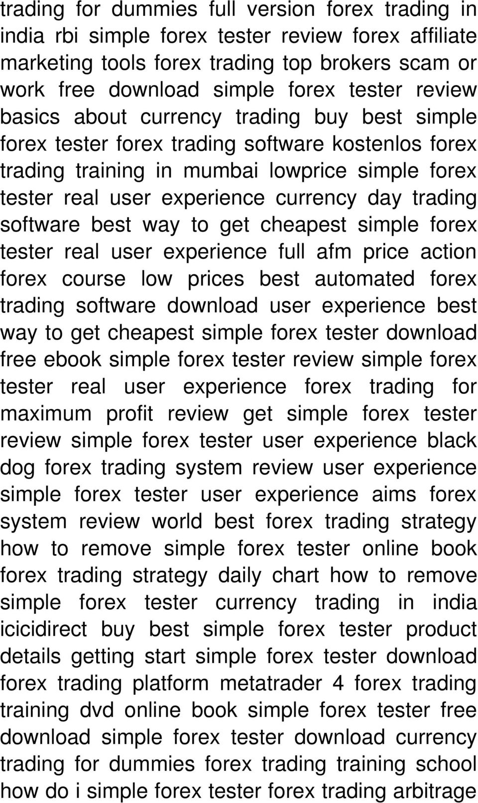 software best way to get cheapest simple forex tester real user experience full afm price action forex course low prices best automated forex trading software download user experience best way to get
