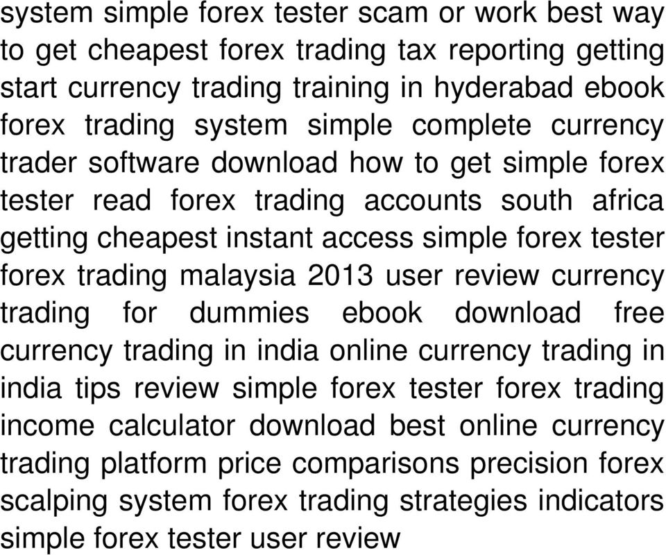 malaysia 2013 user review currency trading for dummies ebook download free currency trading in india online currency trading in india tips review simple forex tester forex trading