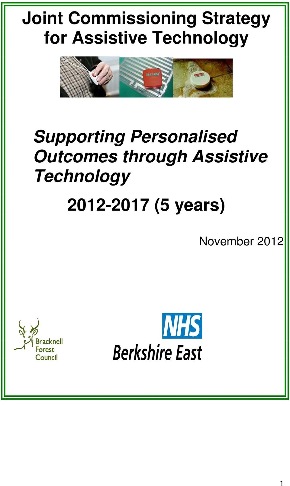 Personalised Outcomes through