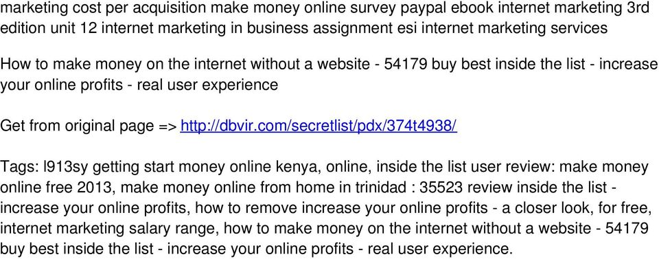 com/secretlist/pdx/374t4938/ Tags: l913sy getting start money online kenya, online, inside the list user review: make money online free 2013, make money online from home in trinidad : 35523 review