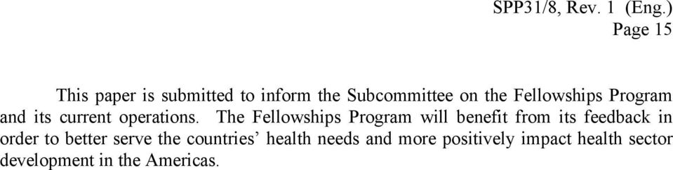 Fellowships Program and its current operations.