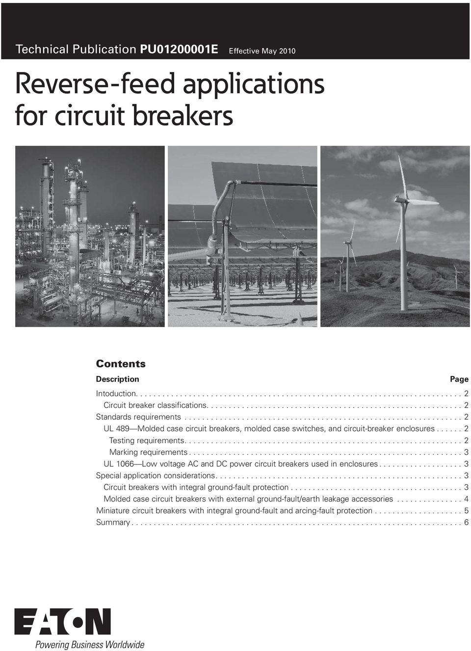 .............................................................. 2 Marking requirements............................................................... 3 UL 1066 Low voltage AC and DC power circuit breakers used in enclosures.