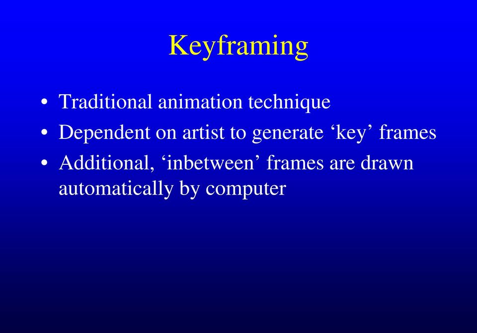 generate key frames Additional,