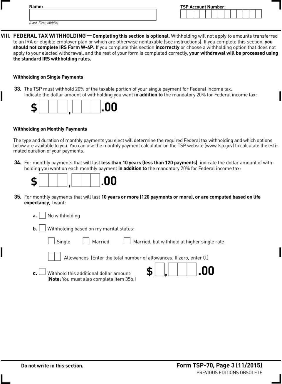 If you complete this section, you should not complete IRS Form W-4P.