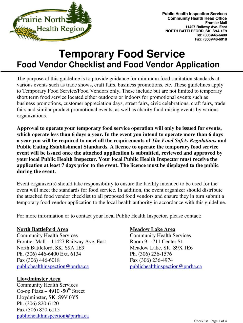 standards at various events such as trade shows, craft fairs, business promotions, etc. These guidelines apply to Temporary Food Service/Food Vendors only.