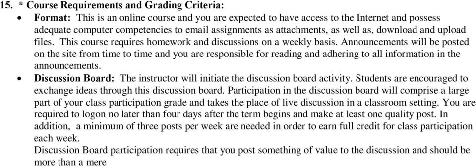 Announcements will be posted on the site from time to time and you are responsible for reading and adhering to all information in the announcements.