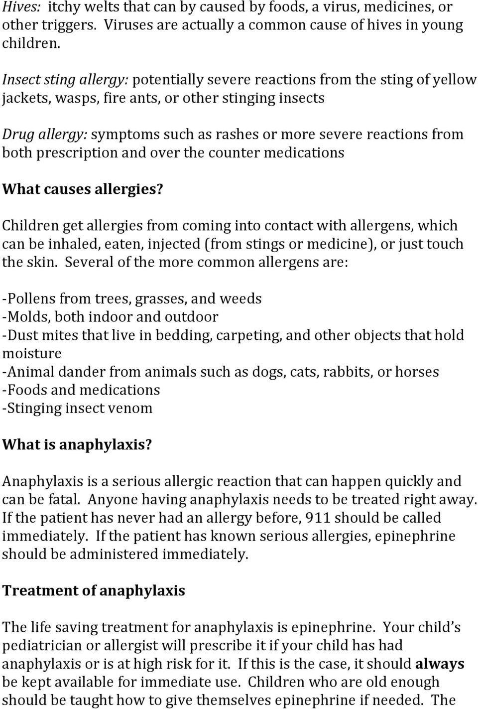 both prescription and over the counter medications What causes allergies?