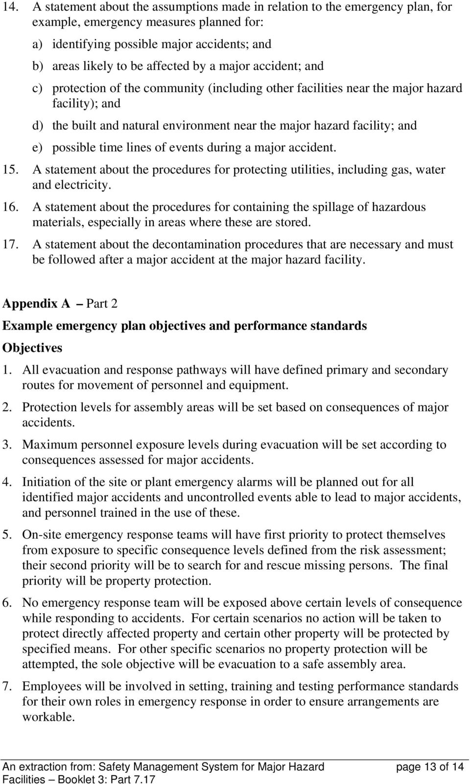 possible time lines of events during a major accident. 15. A statement about the procedures for protecting utilities, including gas, water and electricity. 16.