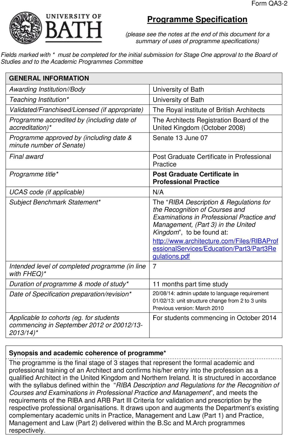 Programme accredited by (including date of accreditation)* Programme approved by (including date & minute number of Senate) Final award Programme title* UCAS code (if applicable) Subject Benchmark
