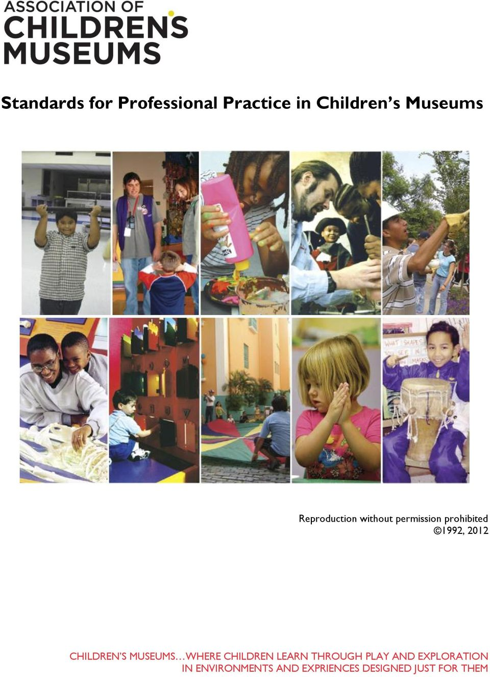 CHILDREN S MUSEUMS WHERE CHILDREN LEARN THROUGH PLAY AND