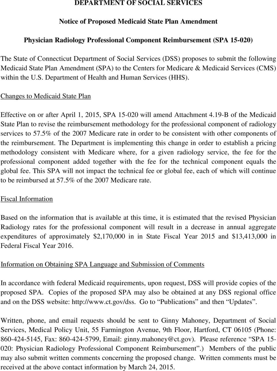 Changes to Medicaid State Plan Effective on or after April 1, 2015, SPA 15-020 will amend Attachment 4.