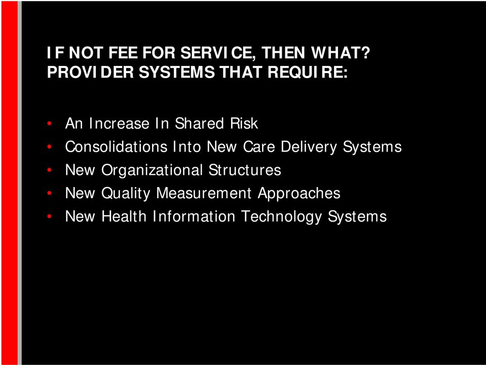 Consolidations Into New Care Delivery Systems New