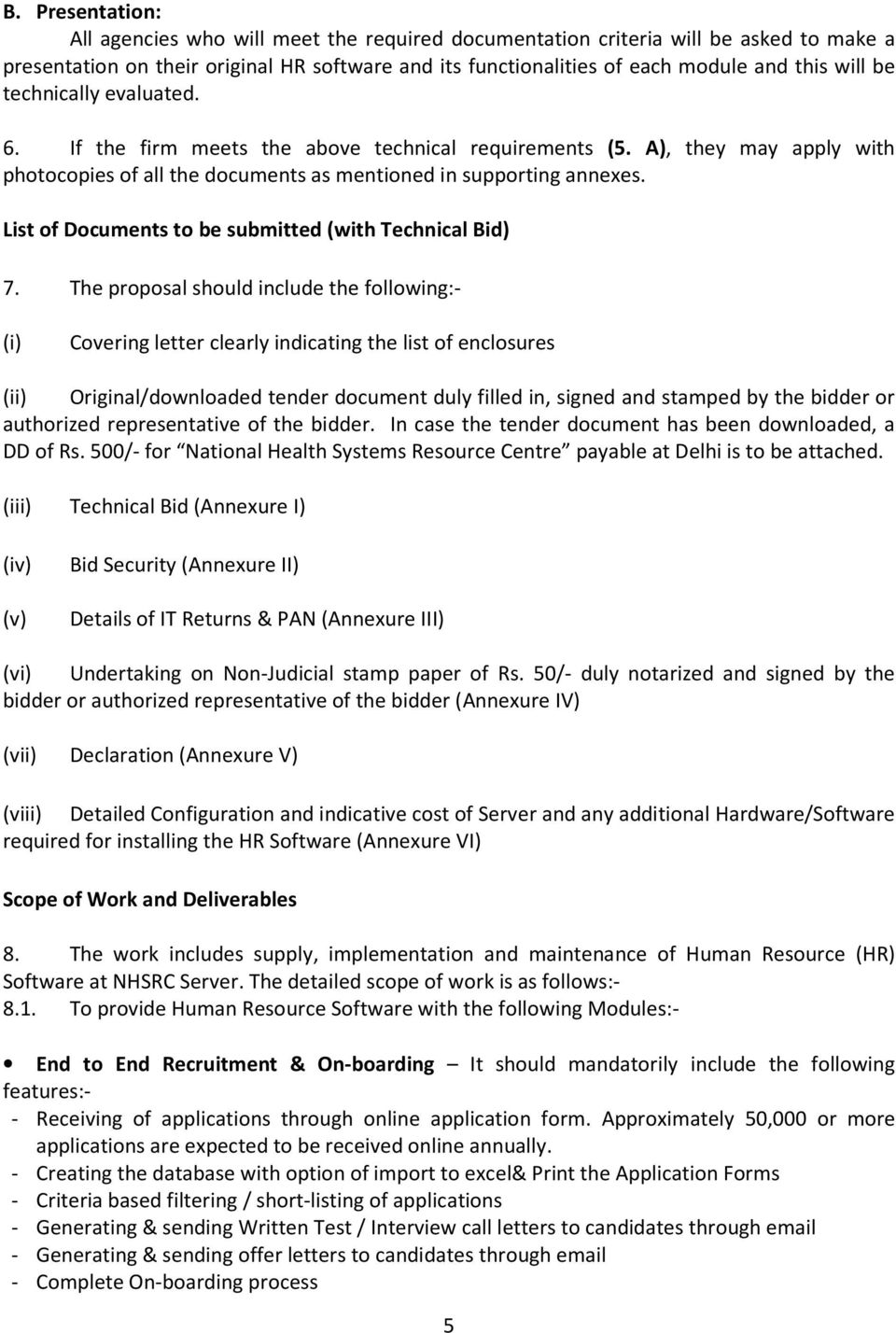 List of Documents to be submitted (with Technical Bid) 7.