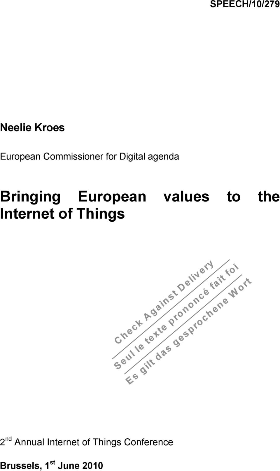 European values to the Internet of Things 2 nd