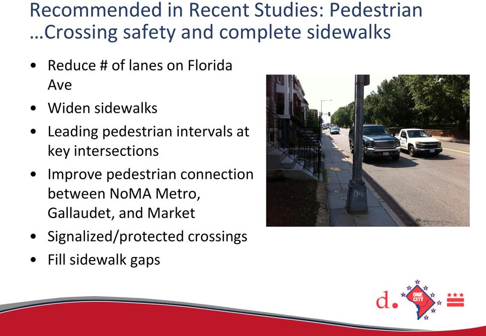 pedestrian intervals at key intersections Improve pedestrian connection