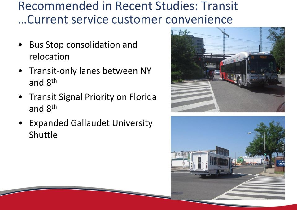 Transit-only lanes between NY and 8 th Transit Signal