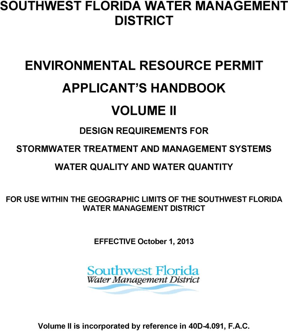 AND WATER QUANTITY FOR USE WITHIN THE GEOGRAPHIC LIMITS OF THE SOUTHWEST FLORIDA WATER