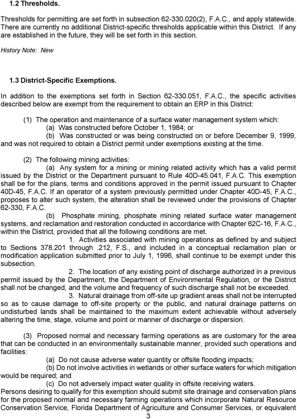 3 District-Specific Exemptions. In addition to the exemptions set forth in Section 62-330.051, F.A.C.