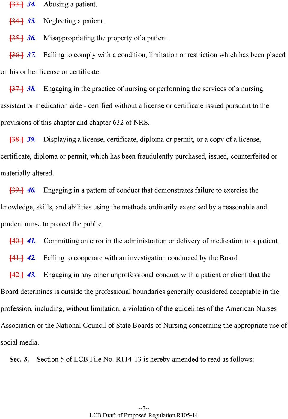 Engaging in the practice of nursing or performing the services of a nursing assistant or medication aide - certified without a license or certificate issued pursuant to the provisions of this chapter
