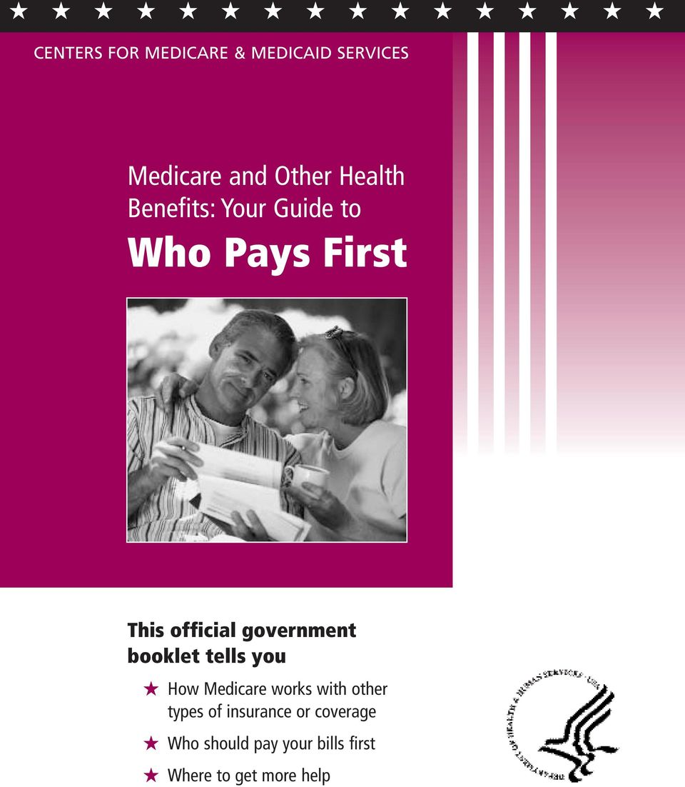 government booklet tells you How Medicare works with other types