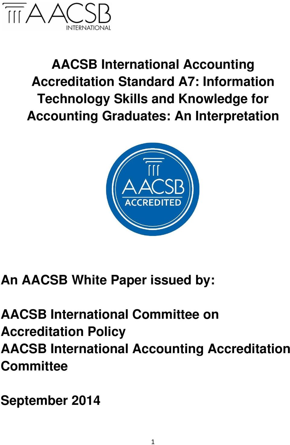 An AACSB White Paper issued by: AACSB International Committee on