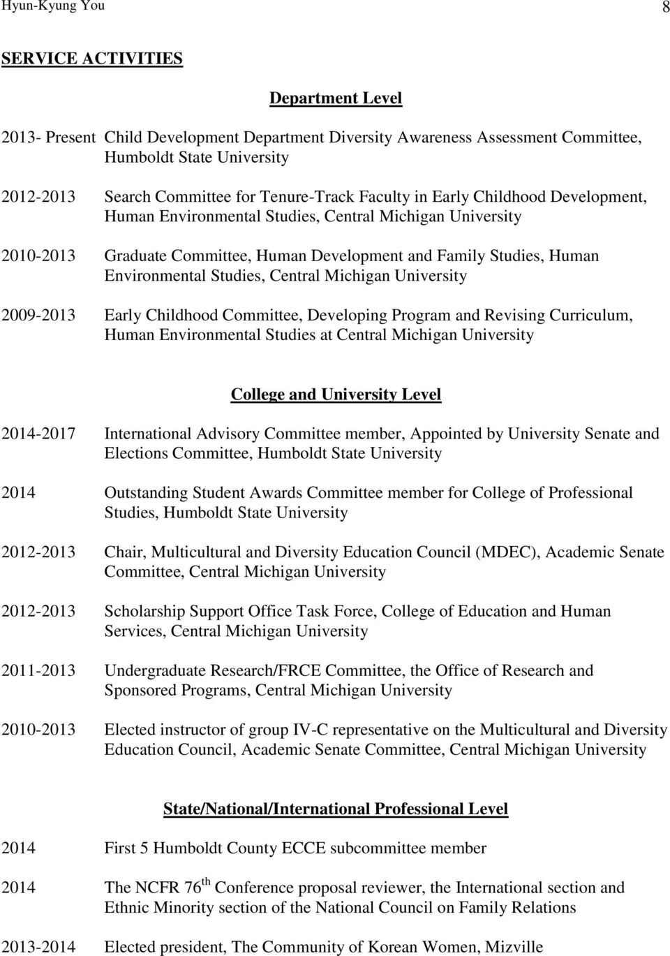 Studies, Central Michigan University 2009-2013 Early Childhood Committee, Developing Program and Revising Curriculum, Human Environmental Studies at Central Michigan University College and University