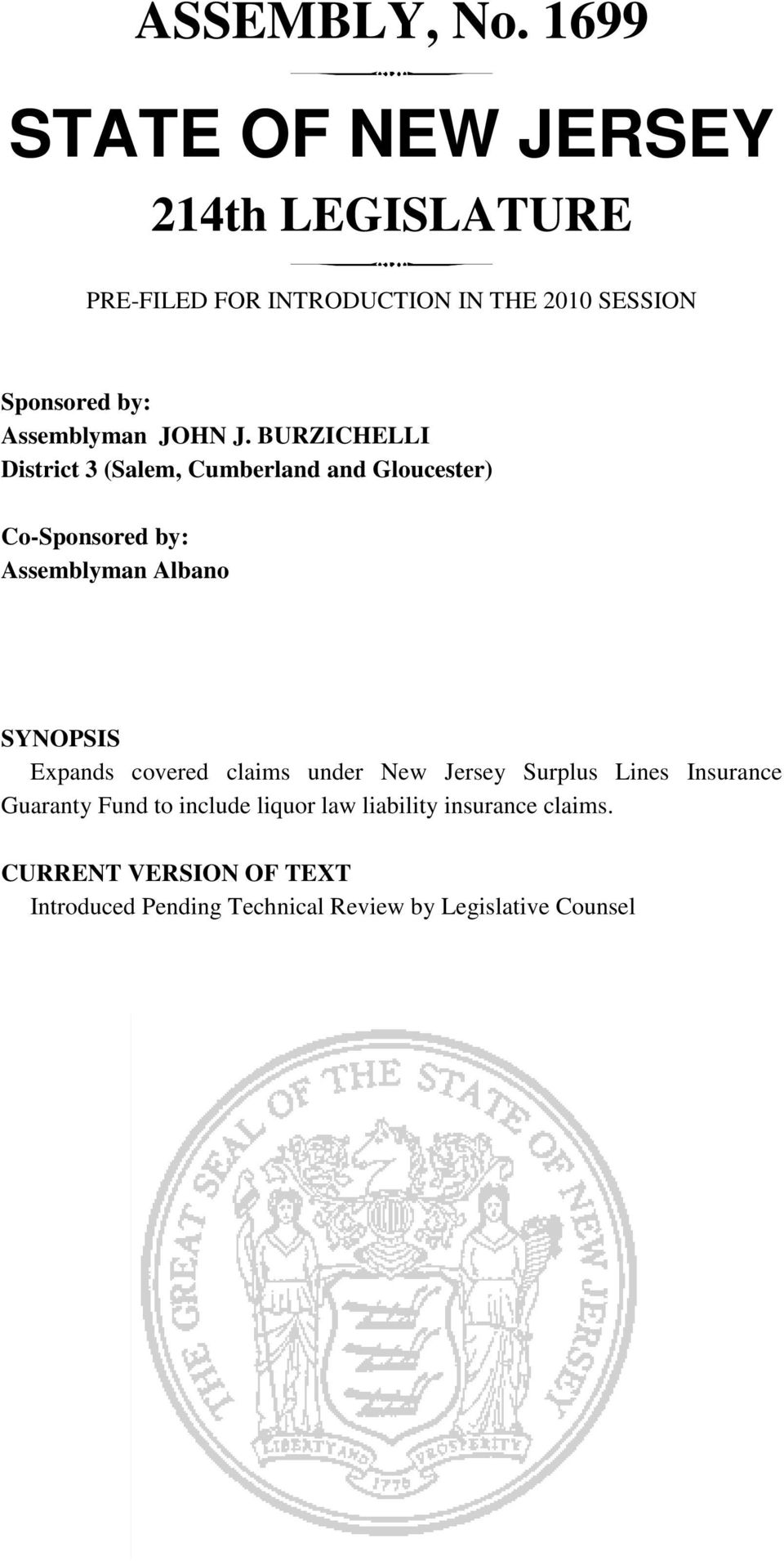 J. BURZICHELLI District (Salem, Cumberland and Gloucester) Co-Sponsored by: Assemblyman Albano SYNOPSIS