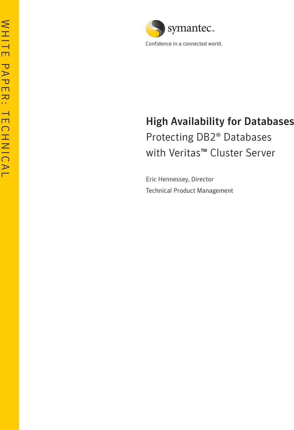 High Availability for Databases Protecting DB2