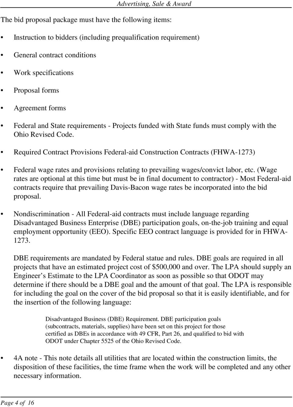 Required Contract Provisions Federal-aid Construction Contracts (FHWA-1273) Federal wage rates and provisions relating to prevailing wages/convict labor, etc.