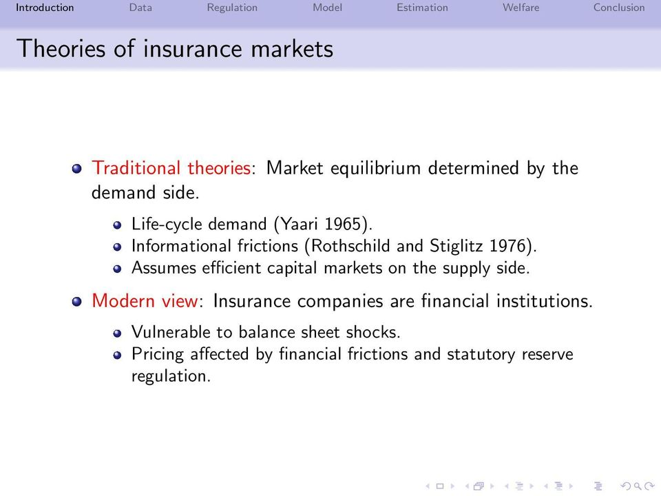 Assumes efficient capital markets on the supply side.