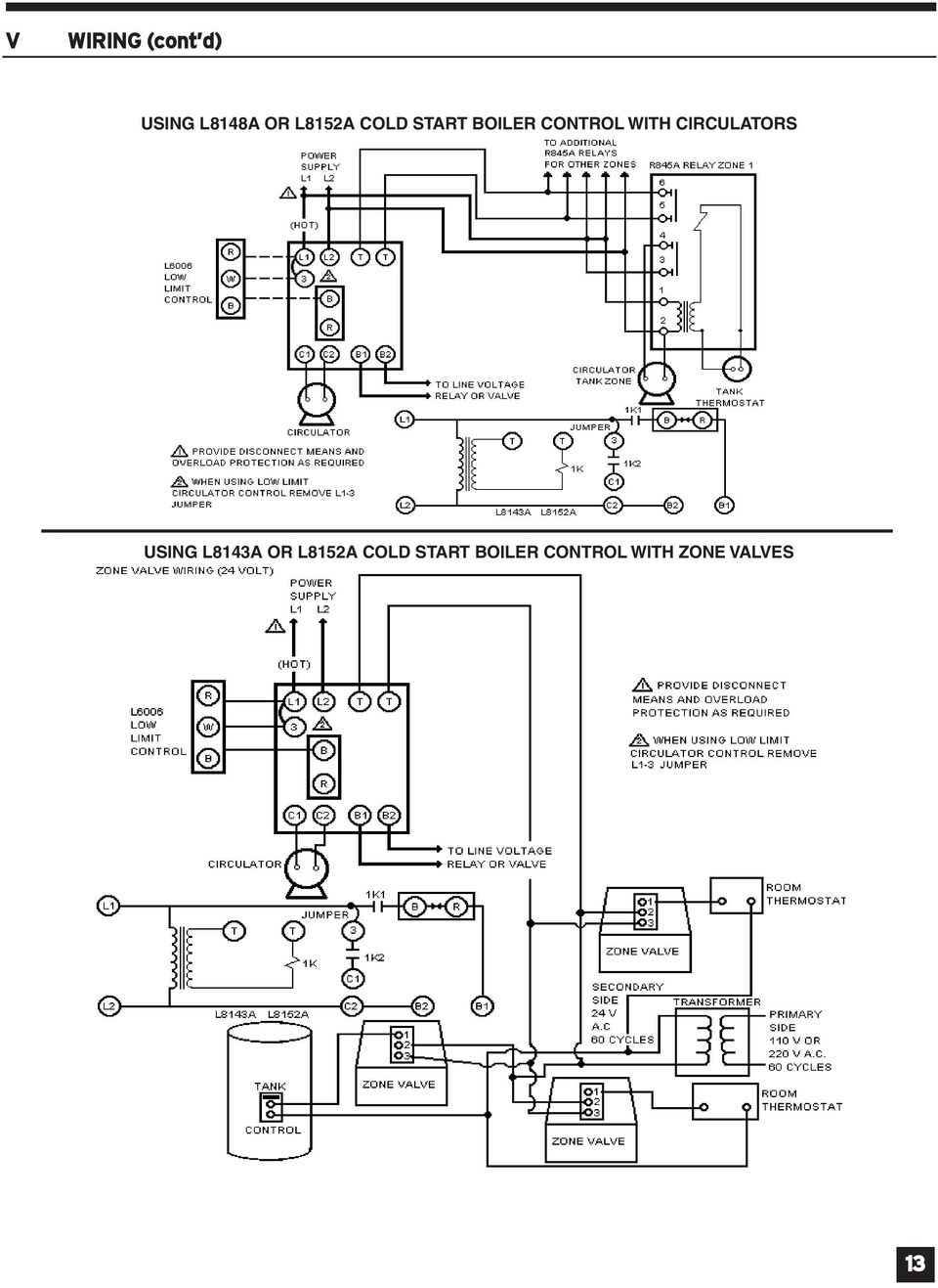 ?????????????????????????????????????????????????????????????? L8143A OR L8152A COLD START BOILER CONTROL WITH ZONE VALVES 13