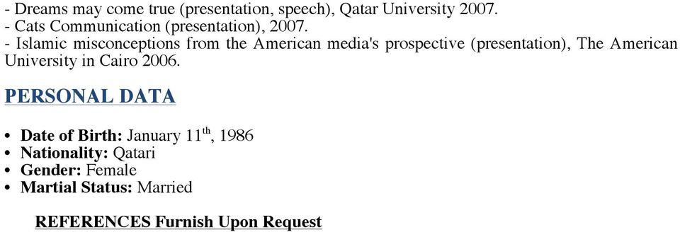 - Islamic misconceptions from the American media's prospective (presentation), The American