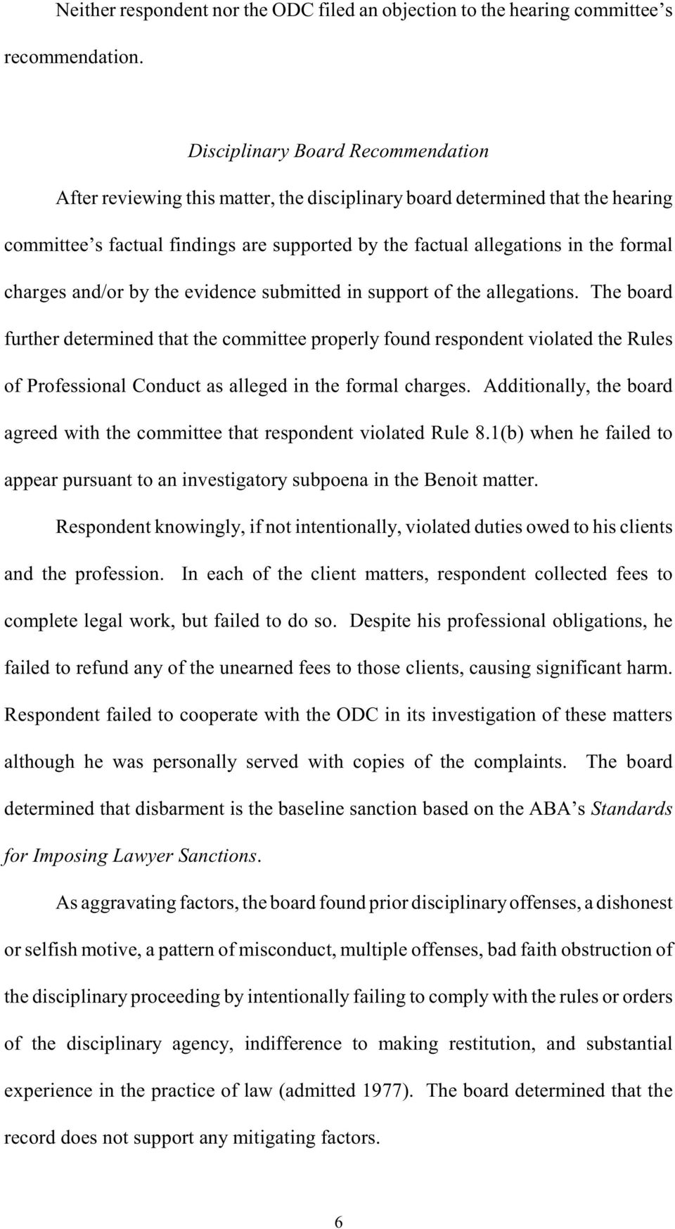 charges and/or by the evidence submitted in support of the allegations.