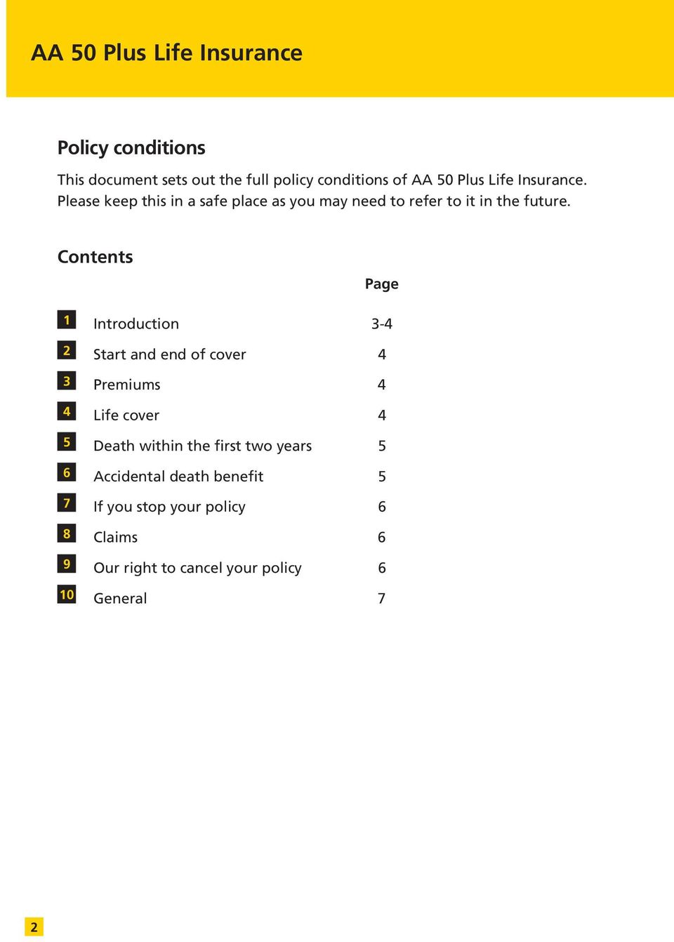 Contents Page 1 Introduction 3-4 2 Start and end of cover 4 3 Premiums 4 4 Life cover 4 5 Death within the