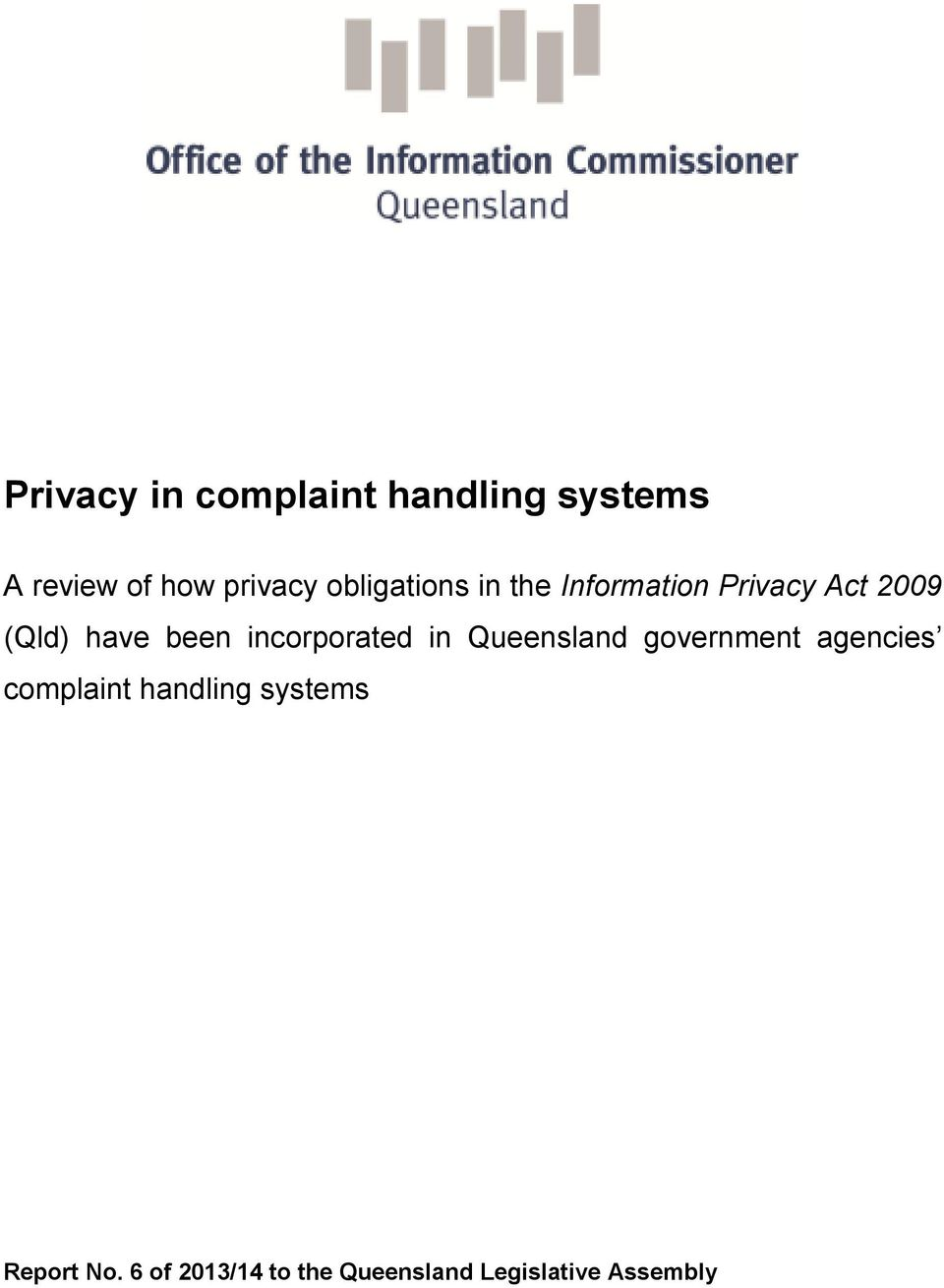 incorporated in Queensland government agencies complaint handling