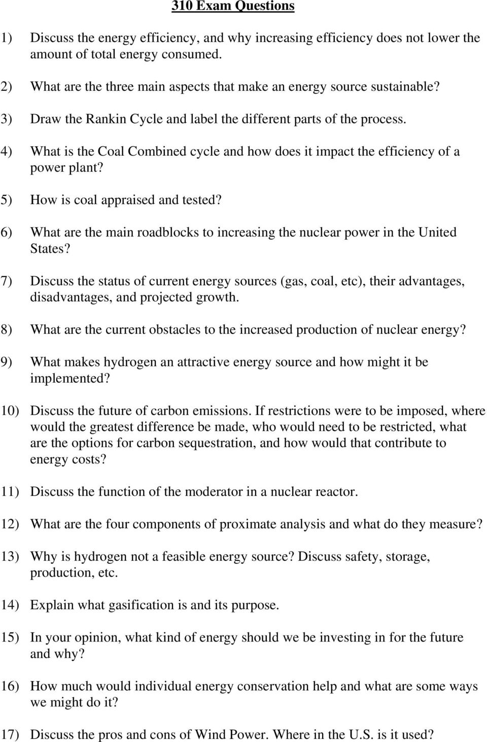 4) What is the Coal Combined cycle and how does it impact the efficiency of a power plant? 5) How is coal appraised and tested?